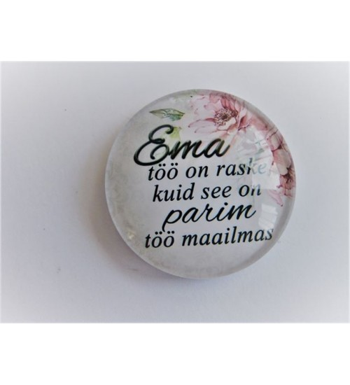 "Magnet ""Ema töö on..."""